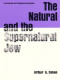 The Natural and the Supernatural Jew