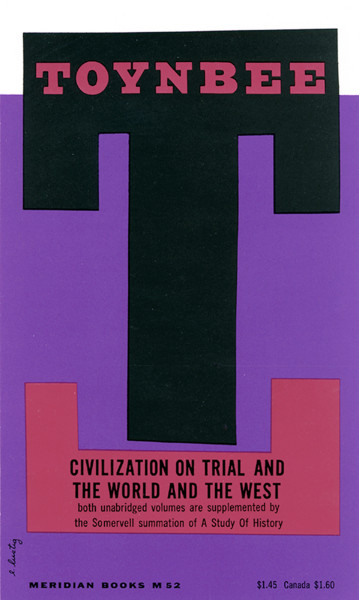 Civilization On Trial and the World and the West