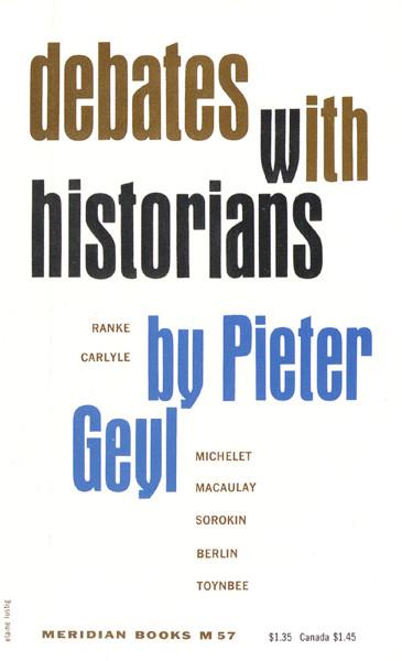 Debates with Historians