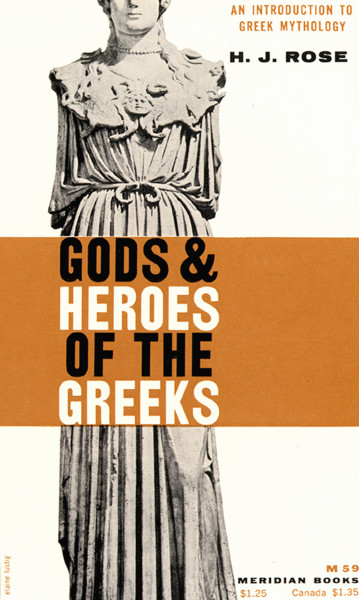Gods & Heroes of the Greeks