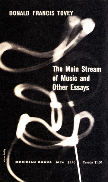 The Main Stream of Music and Other Essays