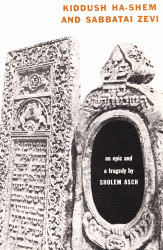 Kiddush Ha-Shem and Sabbatai Zevi