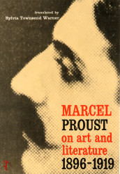 Marcel Proust on Art and Literature 1896–1919