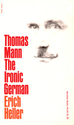 Thomas Mann The Ironic German