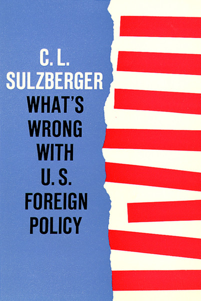 What's Wrong with U.S. Foreign Policy