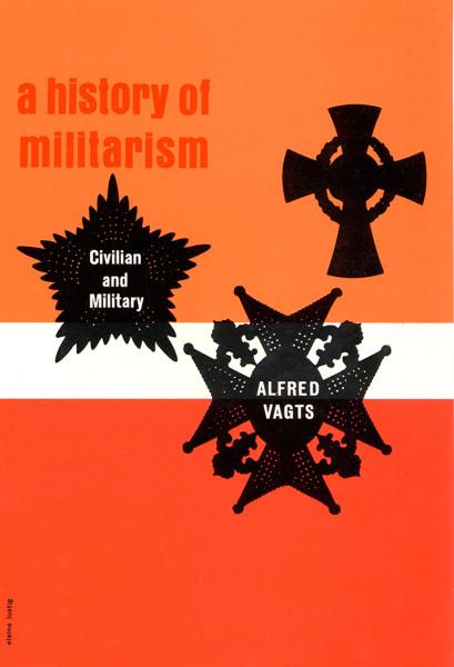 A History of Militarism